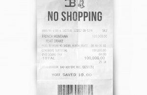 French Montana  No Shopping f/ Drake [New Song]