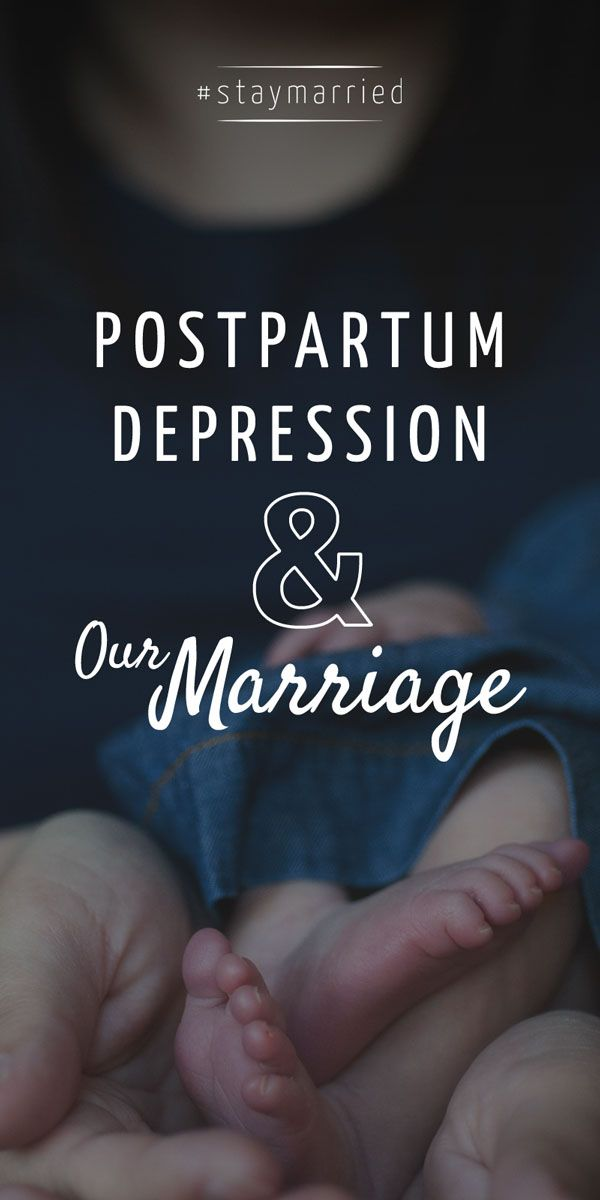 """""""My Goal is To Not Die"""" Postpartum Depression and Our Marriage - #staymarried"""