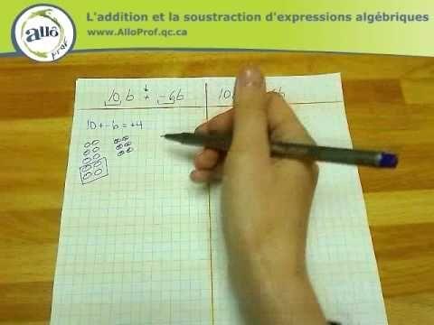 Allô prof - L'addition et la soustraction d'expressions algébriques