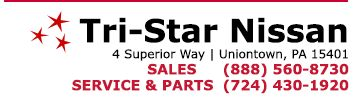 Welcome to Tri-Star Nissan. We proudly serve Uniontown, Connellsville, Brownsville, Masontown PA and Morgantown, WV areas. As your area Nissan dealership we are committed to customer service and satisfaction. Tri-Star Nissan is conveniently located and has an exceptional selection of new and used cars for sale.