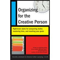 Organizing for the Creative Person by Dorothy Lehmkuhl & Dolores Cotter Lamping