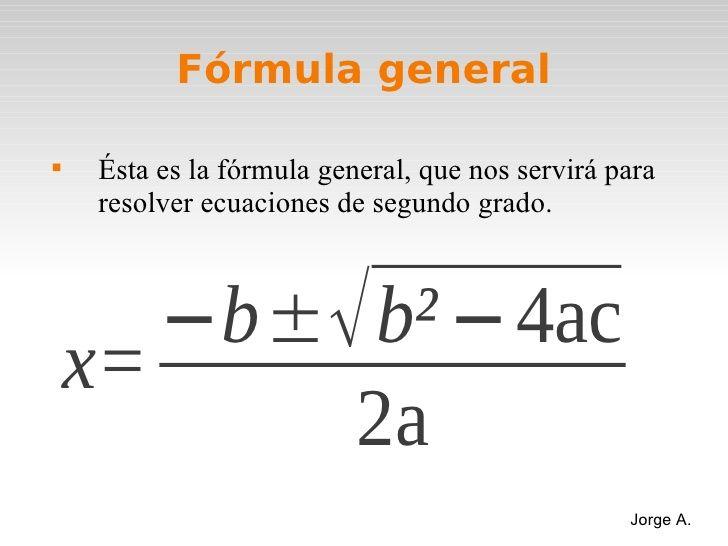 Formula General Buscar Con Google Ecuaciones Cuadraticas Expresiones Algebraicas Ecuaciones