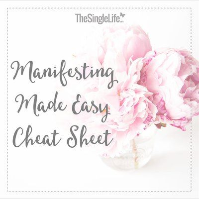 Manifesting Made Easy Cheat Sheet