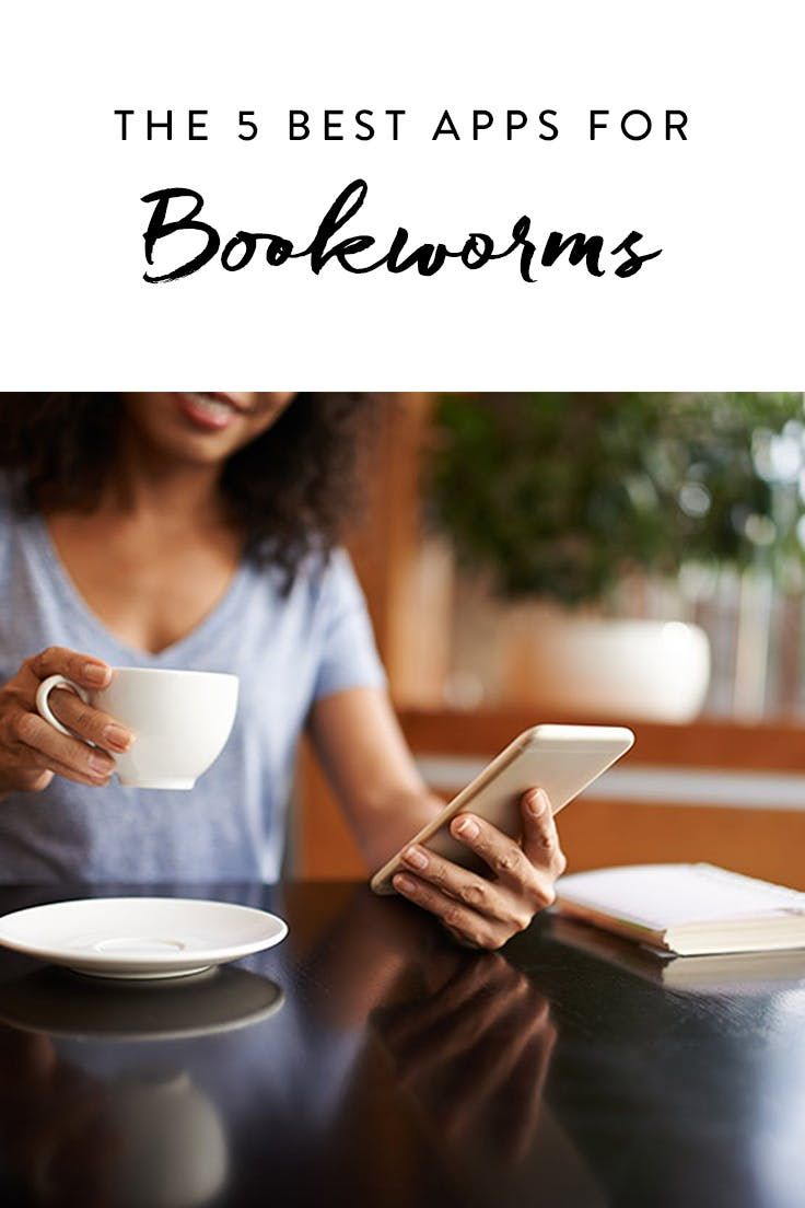 The 5 Best Apps For Bookworms