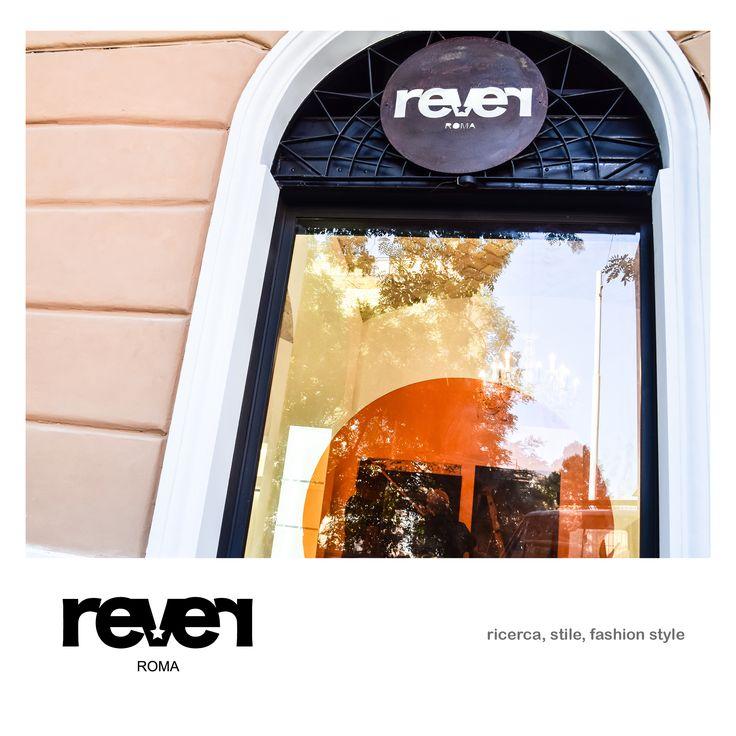 work in progress - rever - roma Nell' affascinante quartiere Prati, nel centro storico di Roma, è nato Rever.  ... per vestire con un total - look in continua evoluzione.  https://plus.google.com/u/0/111926683603263346403 https://it.pinterest.com/cennistella91/followers/ —^