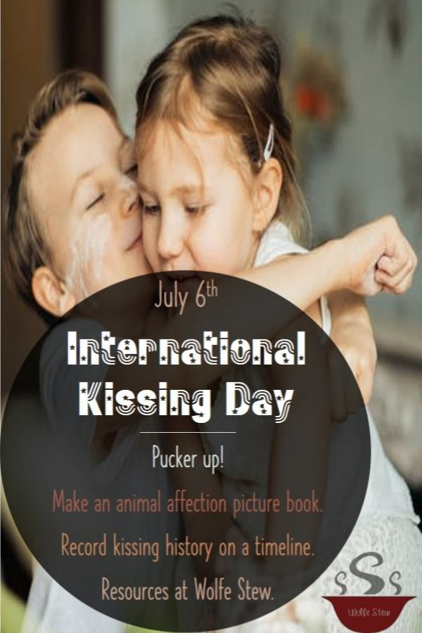 International Kissing Day In 2020 International Kissing Day Picture Book History Lessons