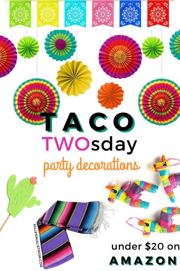 Birthday Party On A Budget Take TWO This Years Theme Is Taco Twosday Cheap Easy Frugal Food