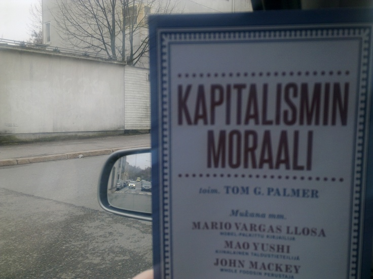 The Morality of Capitalism by Tom G. Palmer.
