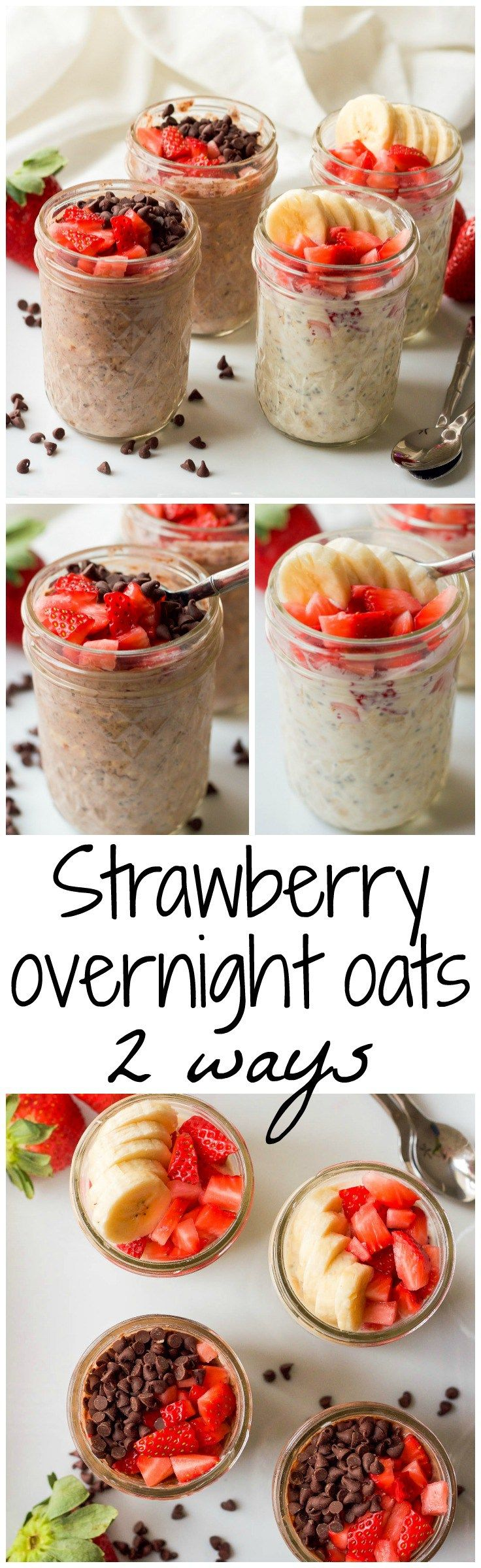 Strawberry overnight oats, 2 ways - An easy, make ahead healthy breakfast! | FamilyFoodontheTable.com
