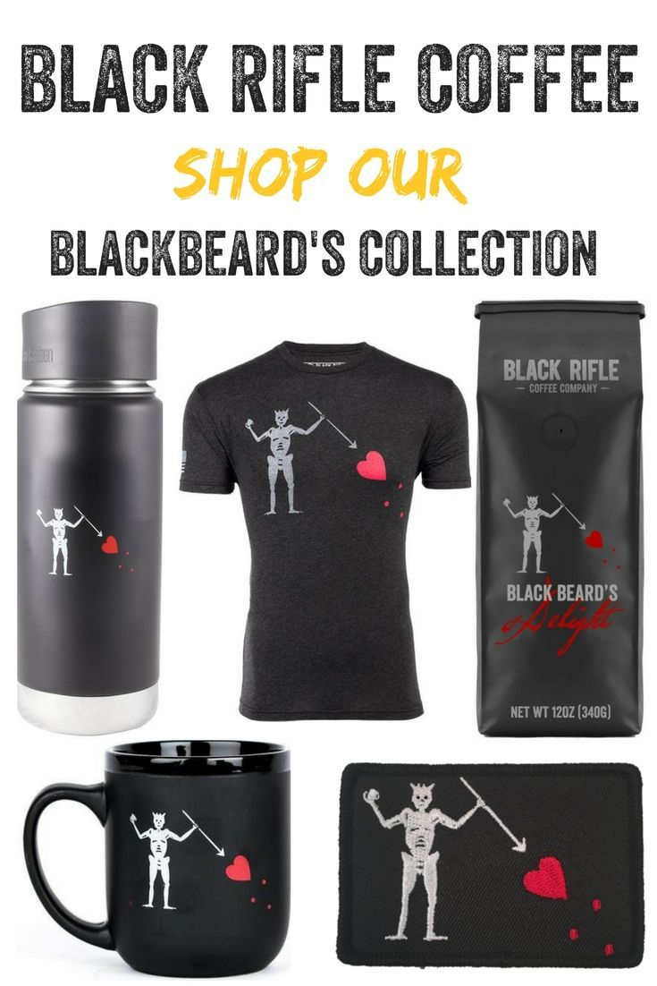 7349b6b0 Black Rifle Coffee Company - Shop our Blackbeard's Collection! We have a  special Blackbeard's delight coffee, patches, mugs, shirts & more!