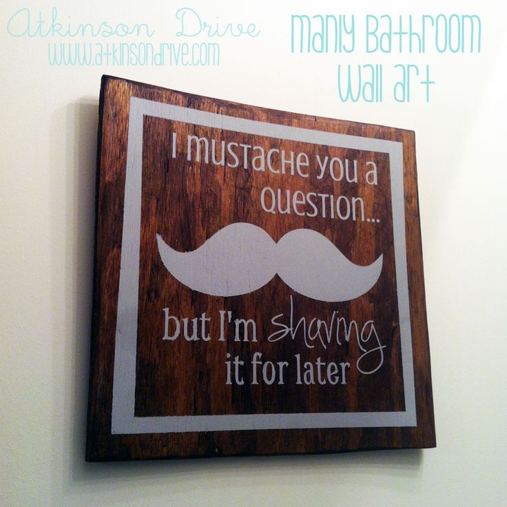 Manly Mustache Bathroom Art | Atkinson Drive @Krystina Marie Cocco @Brittany Horton Ford @Abi Proper. L.