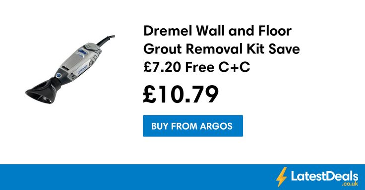 Dremel Wall and Floor Grout Removal Kit Save £7.20 Free C+C, £10.79 at Argos