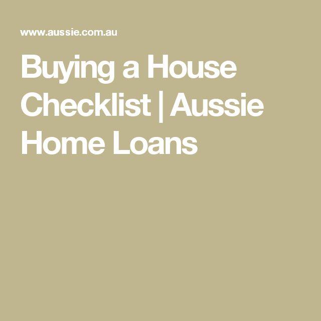 Buying a House Checklist   Aussie Home Loans