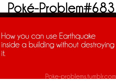 How you can use Earthquake inside a building without destroying it.   #Pokemon