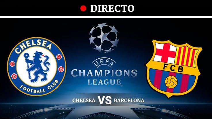 Chelsea  Barcelona: Champions League en directo