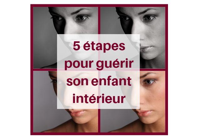 5 étapes pour guérir son enfant intérieur