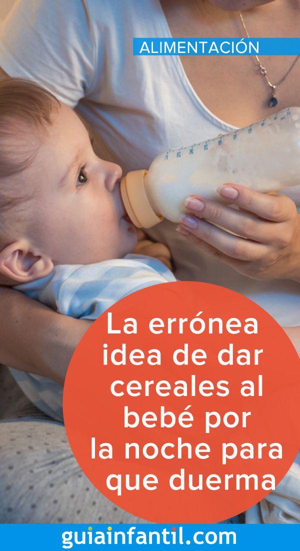 La errónea idea de dar cereales al bebé por la noche para que duerma más