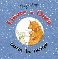 Sous le feuillage: Feuilletage d'albums #4 : Il neige ! (Neige! - Petit Hérisson, sauveteur des neiges! - Un singe dans la neige - Lièvre et Ours sous la neige)