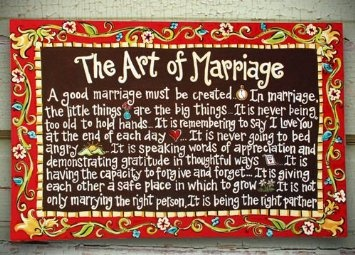 Marriage is an art...