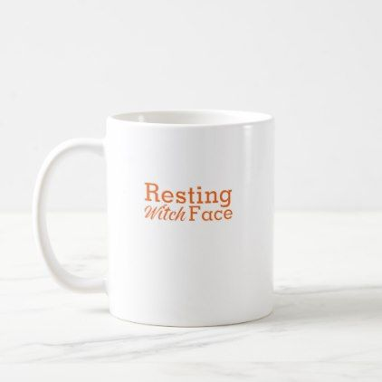 #Funny Halloween Resting Witch Face Coffee Mug - #halloween #party #decor #ideas #celebrate #diy