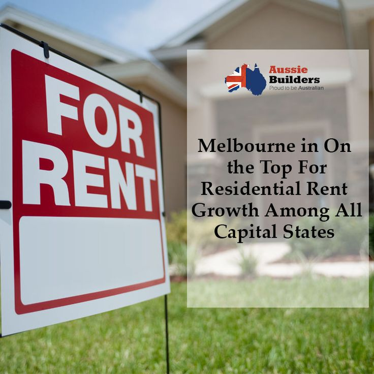 Melbourne in on the top for residential rent growth among all capital states...  Read the complete news from here...