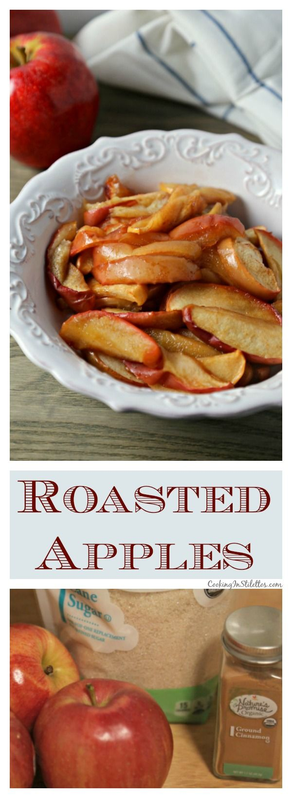 Roasted Apples from CookingInStilettos.com are the perfect accompaniment to your favorite pork or ham recipe - sweetly spiced with a hint of lemon, these Roasted Apples will be a hit!  Roasted Apples | Easy Side Dish | Fall Recipe | Side Dishes | Apple Recipe for Pork | @CookInStilettos