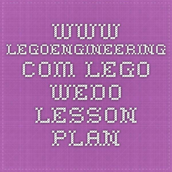 www.legoengineering.com Lego WeDo lesson plan
