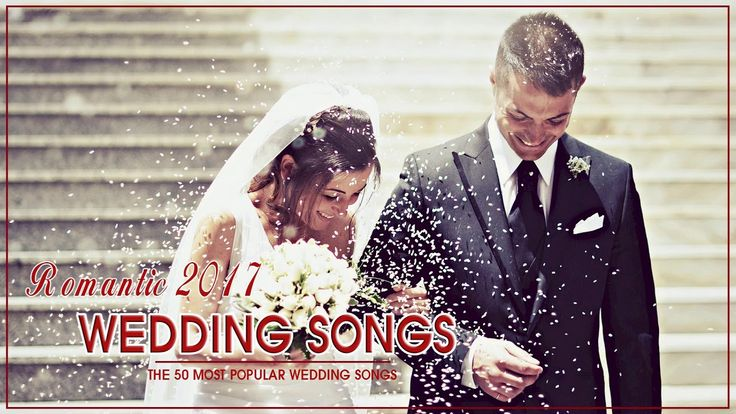 The 50 Most Popular Wedding Songs - Wedding Songs That Tell Your Love St...