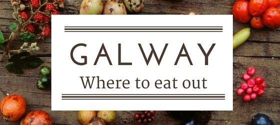 Galway where to eat out Floralesque Travel tips.