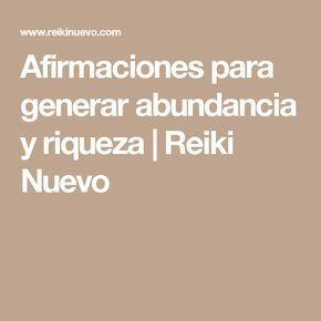 Afirmaciones para generar abundancia y riqueza | Reiki Nuevo