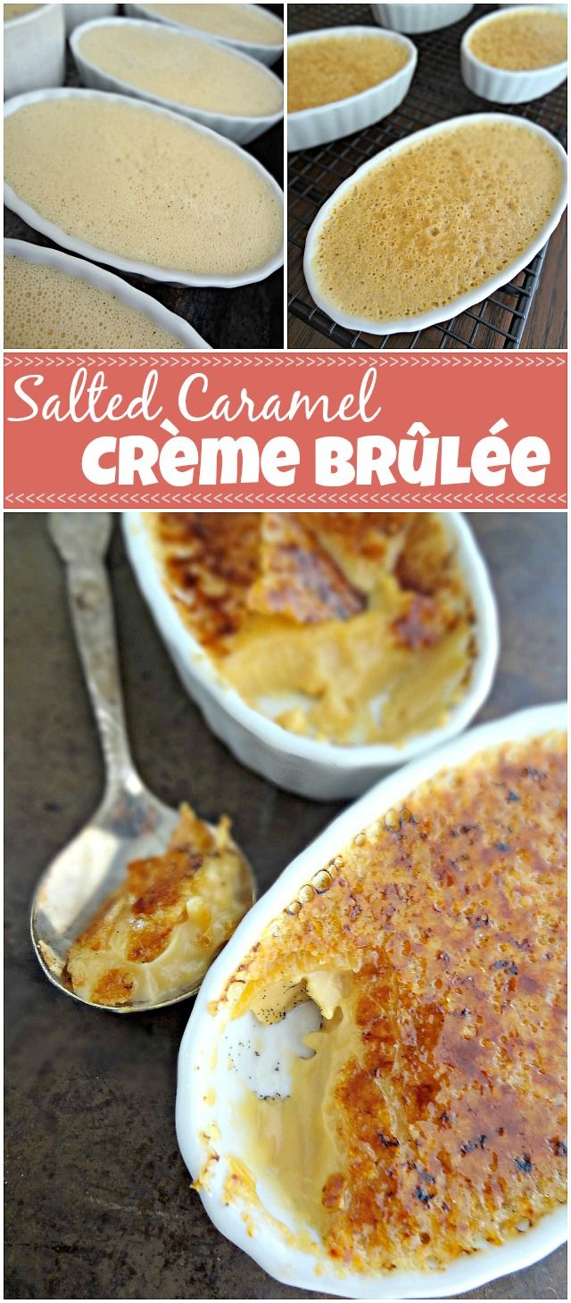 The Cooking Actress: Salted Caramel Crème Brûlée. This dessert recipe is next level decadence! Salted caramel vanilla bean custard with a burnt vanilla sugar crust.