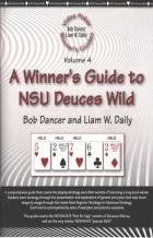 Video Poker Winner's Guides: Vol. 4: A Winner's Guide to NSU Deuces Wild:   Full pay deuces wild is among the best video poker games, with a theoretical return on investment of 100.76, but other pay-schedule versions have cropped up over the years. Two of the more commonly found versions are the ones discussed in this book, which begins with an explanation of the pay tables and how to detect which version of deuces wild you're playing. Covers beginner, recreational, and advanced play. ...