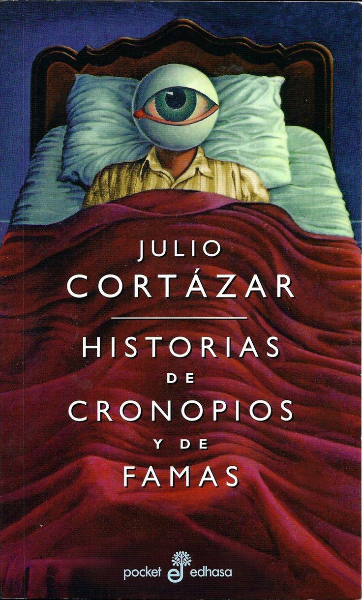 Historias de cronopios y de famas (1962), Julio Cortázar.