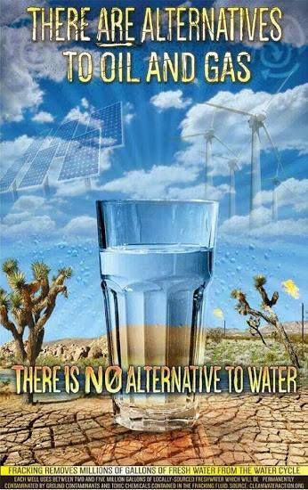 """There is no alternative to water... there is however an alternative to Hillary Clinton, the candidate backed by fossil fuels and favors fracking...Vote Bernie Sanders, he won't destroy the planet for a """"donation"""""""