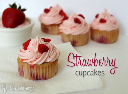 Life, Love and Sugar: Strawberry Cupcakes