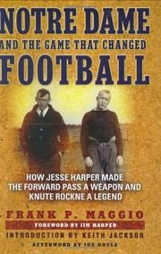 Traces the career and legacy of the early twentieth-century Notre Dame football coach, revealing violent practices that nearly caused college football to be dropped before Harper's cultivation of the forward pass as an offensive strategy that he successfully implemented through such star players as Knute Rockne and Gus Dorais.