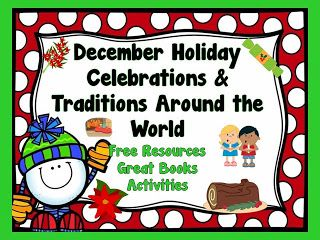 LMN Tree: December Holiday Celebrations and Traditions Around the World Free Resources, Books, and Activities