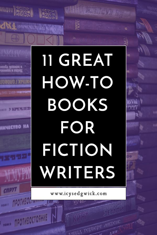 With so many books available on aspects of writing, how do authors know which ones to read? Here are my top recommendations for fiction authors.