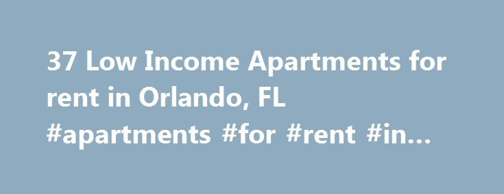 Low Income Based Apartments Orlando Fl