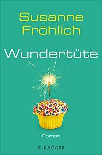 Susanne Fröhlich - Wundertüte (eBook / ePub) Roman 14.99 EUR
