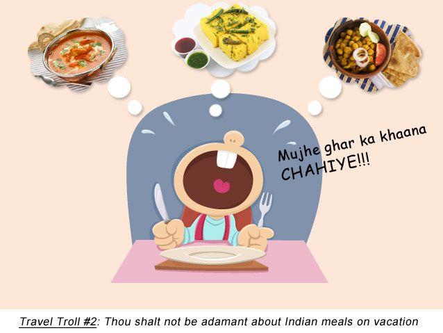 Indian Travel Troll 2: Home Food? Always!