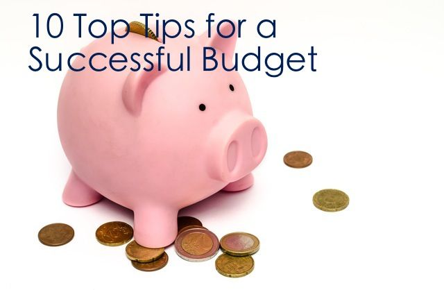 10 Top Tips for a Successful Budget