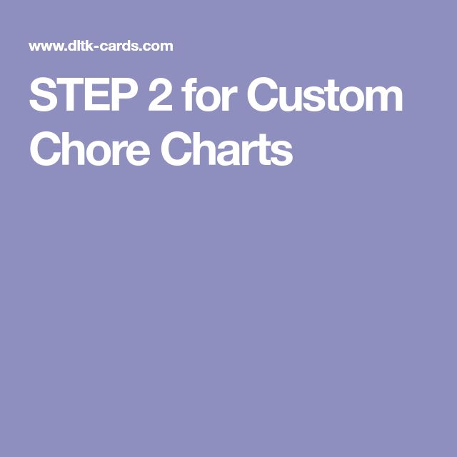 STEP 2 for Custom Chore Charts