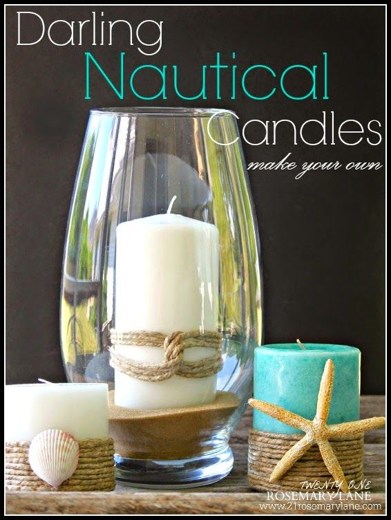 21 Rosemary Lane: Make Your Own Pottery Barn Inspired Nautical Candles