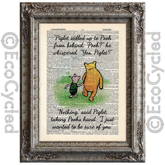 winnie the pooh piglet quote 1 just wanted to be sure of you on vintage upcycled dictionary. Black Bedroom Furniture Sets. Home Design Ideas