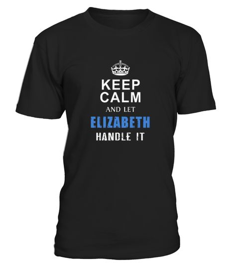 # Best ELIZABETH keep calm t shirt front Shirt .  tee ELIZABETH keep calm t-shirt-front Original Design.tee shirt ELIZABETH keep calm t-shirt-front is back . HOW TO ORDER:1. Select the style and color you want:2. Click Reserve it now3. Select size and quantity4. Enter shipping and billing information5. Done! Simple as that!TIPS: Buy 2 or more to save shipping cost!This is printable if you purchase only one piece. so dont worry, you will get yours.