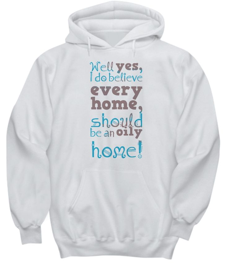 Every Home is Oily Hoodie