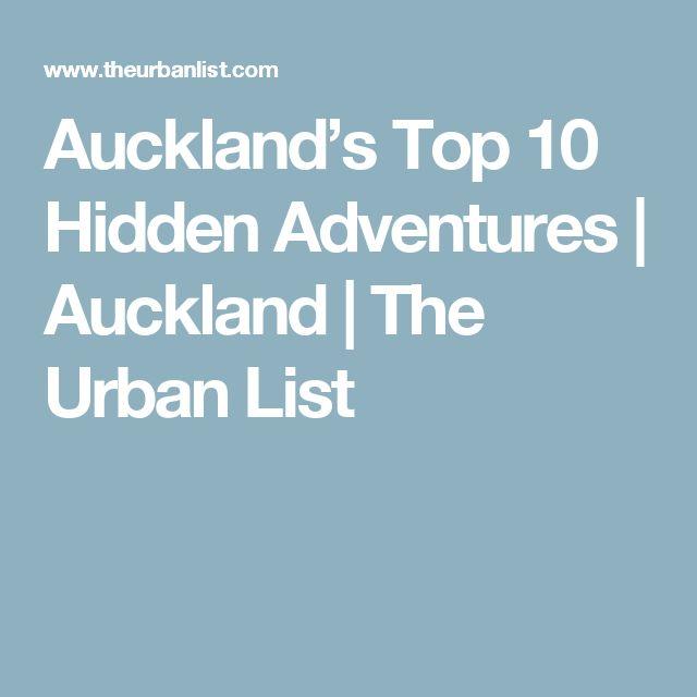 Auckland's Top 10 Hidden Adventures | Auckland | The Urban List