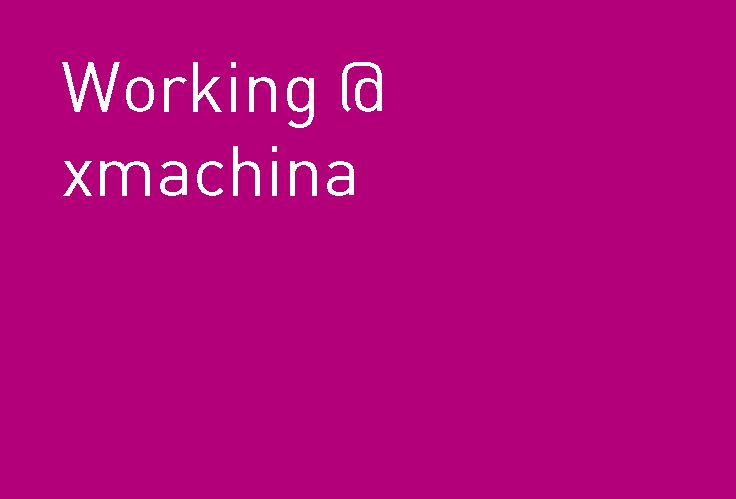 What does it mean to work at #xmachina. :-) You also want to work with us? Have a look: http://www.xmachina.de/jobs #jobs #stellenausschreibungen #itjobs