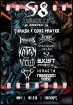 Thrash&Core Prayer: Impalers (DK), Fusion BOmb (L), Spreading Dread (CZ), For The Wicked (RO), Exist Immortal (UK), Katlan, Forbidden Noise, Subject 9, Hiraeth